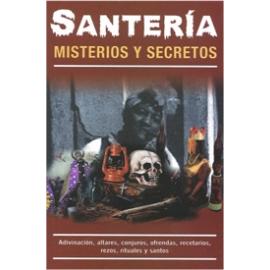 SANTERIA MISTERIOS Y SECRETOS