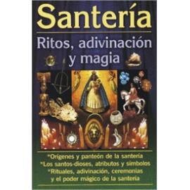 SANTERIA RITOS, ADIVINACION Y MAGIA