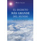 SECRETO MAS GRANDE DEL MUNDO, EL (OBELISCO)