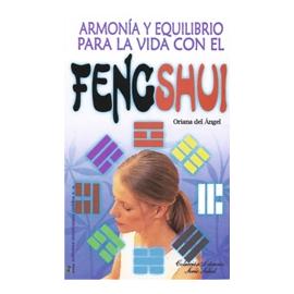 ARMONIA Y EQUILIBRIO PARA LA VIDA CON EL FENG SHUI