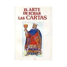 ARTE DE ECHAR LAS CARTAS, EL (LIBRO + BARAJA)