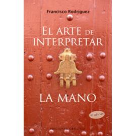 ARTE DE INTERPRETAR LA MANO, EL