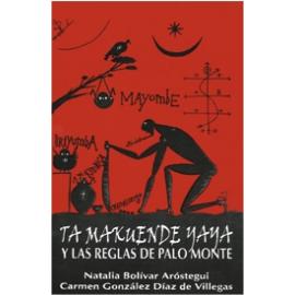 TA MAKUENDE YAYA Y LAS REGLAS DE PALO MONTE