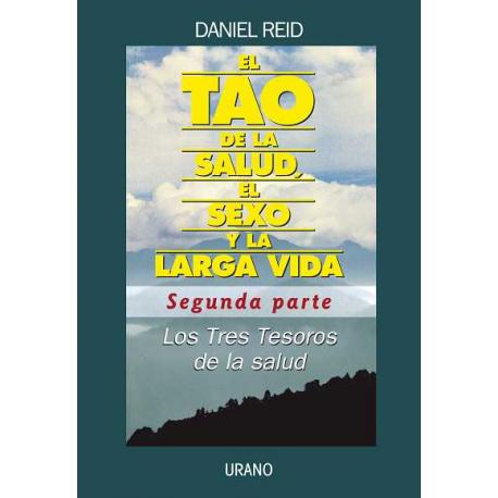 TAO DE LA SALUD, EL SEXO Y LA LARGA VIDA (II)
