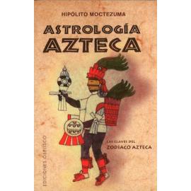 ASTROLOGIA AZTECA (N.E.)