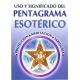 USO Y SIGNIFICADO DEL PENTAGRAMA ESOTERICO