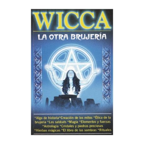 WICCA LA OTRA BRUJERIA