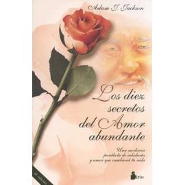 10 SECRETOS DEL AMOR ABUNDANTE, LOS