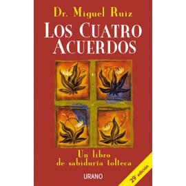 LOS CUATRO ACUERDOS (15 ANIVERSARIO)