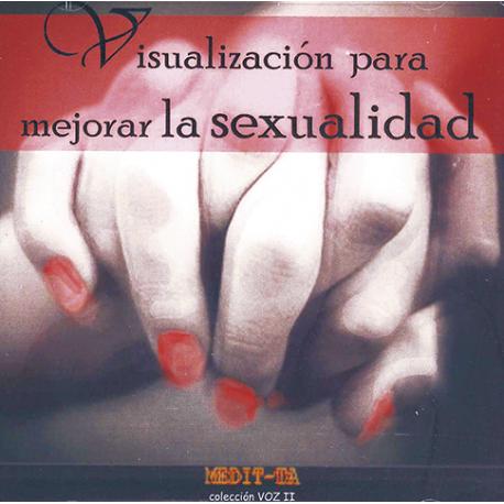 CD VISUALIZACION PARA MEJORAR LA SEXUALIDAD